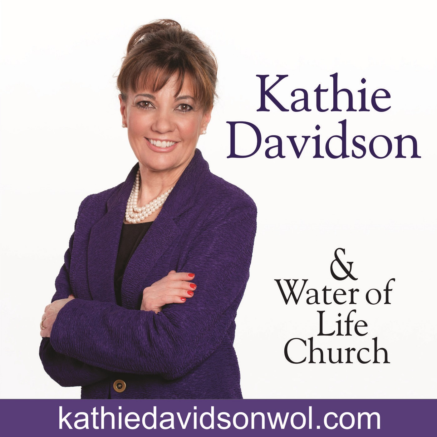 Kathie Davidson and Water of Life Church